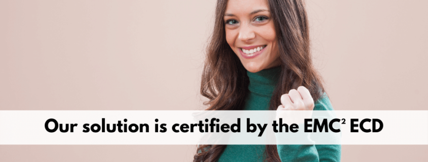 Our solution is certified by the EMC² ECD