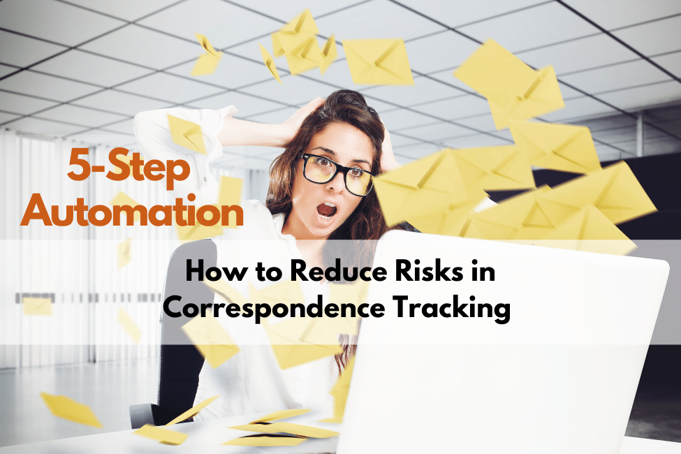 How to Reduce Risks in Correspondence Tracking