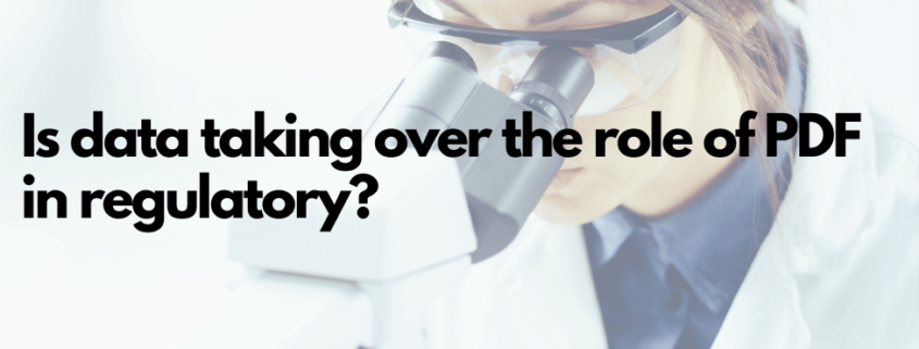 Is data taking over the role of PDF in regulatory?