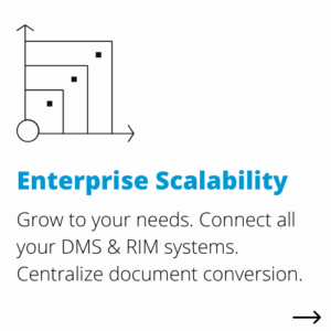 enterprise scalability | DocShifter document conversion software for Life Sciences benefits