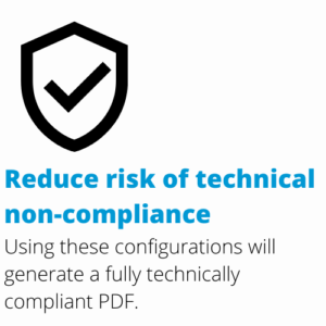 Reduce risk of technical non compliance with DocShifter's compliant PDF configurations