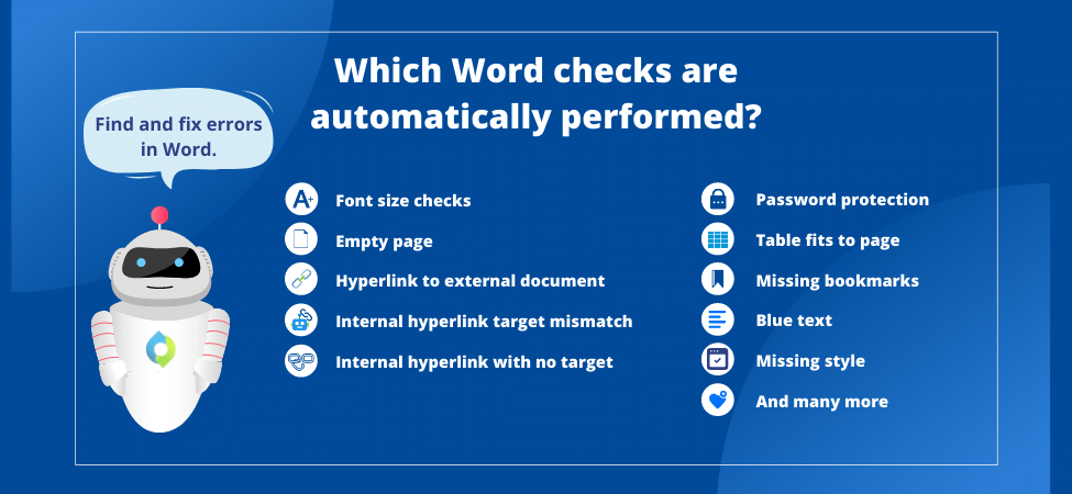 word formatting checker | Automatically identify and fix errors in your Word documents before you render them to PDFs. Software solution for medical writers and regulatory operations to reduce risk of non-compliance.