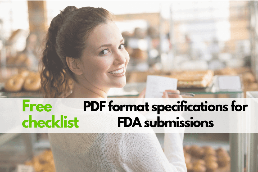PDF requirements for US FDA submissions (Free checklist) - What are the FDA PDF specifications for FDA submissions? FDA submission requirements. US FDA PDF formatting specifications guideline.
