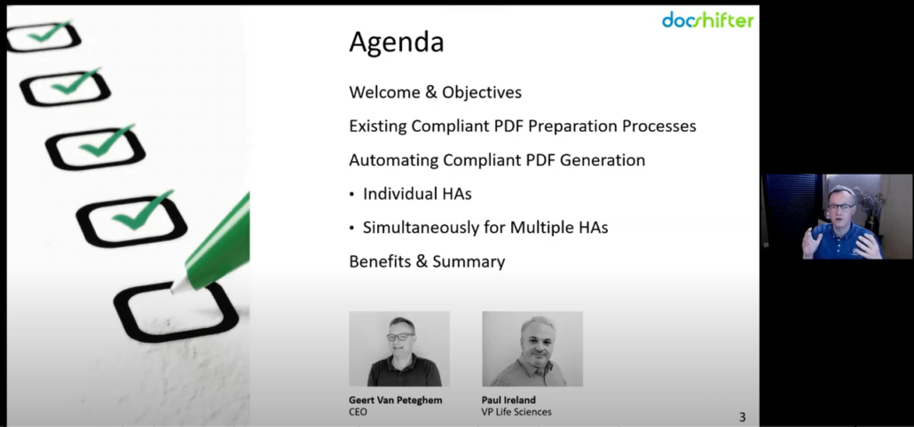 The agenda of our 'How to auto generate compliant PDFs for multipla HAs before publishing stage' webinar.